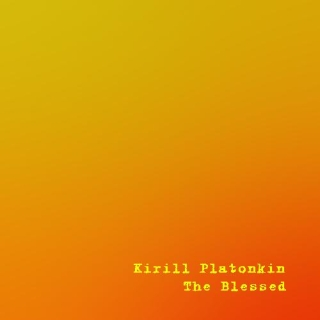 UMPAKO-61: Kirill Platonkin / The Blessed (Ambient, Experimental)