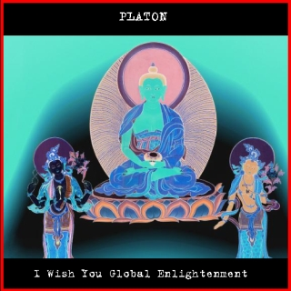 UMPAKO-19: Platon / I Wish You Global Enlightement (Experimental, Psychedelic Rock)