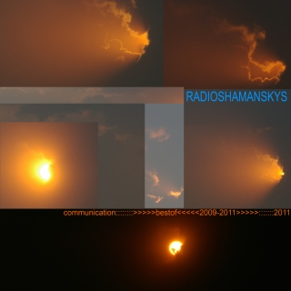 UMPAKO-120: Radio Shaman Skys / Communication (Experimental)
